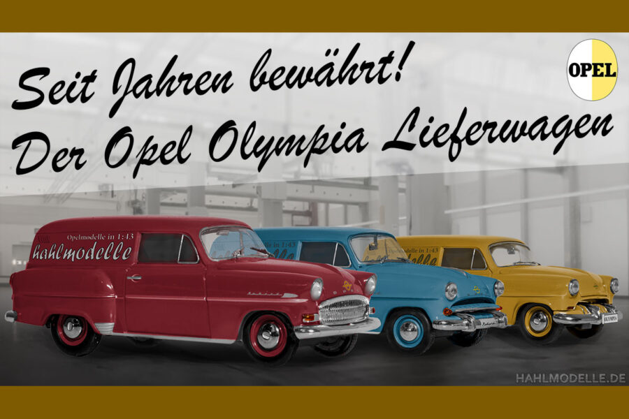 hahlmodelle.de | Gruppenbild von Opel Olympia L-53, L-54 und L-56 in Fabrikhalle